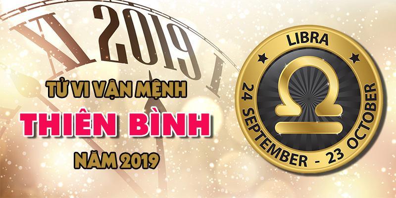 Vận mệnh của chòm sao Thiên Bình trong năm 2019